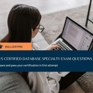 AWS Certified Database Specialty Practice Exam Set 2020