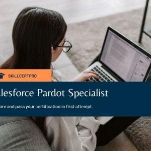 Pardot Specialist Certification Practice Tests