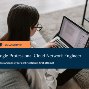 Google Professional Cloud Network Engineer Exam Questions 2021