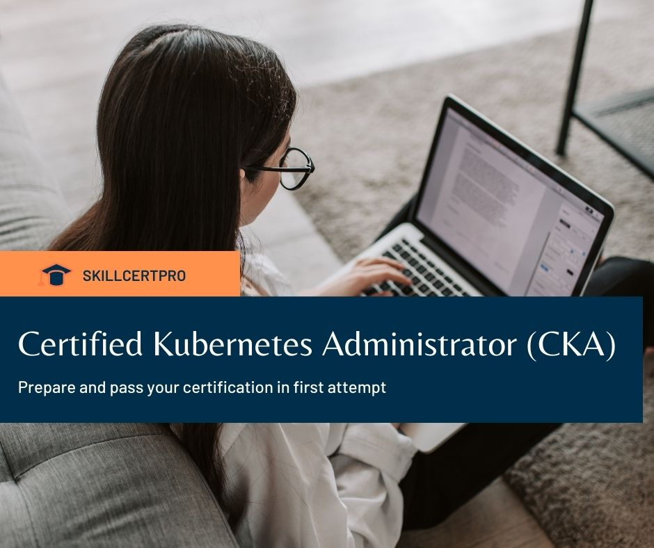 Certified Kubernetes Administrator (CKA) Exam Questions